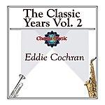 Eddie Cochran The Classic Years Vol 2
