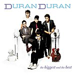 Duran Duran The Biggest & The Best