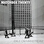 Matchbox Twenty Exile On Mainstream (International)