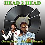 Owen Grey Head 2 Head