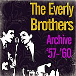 The Everly Brothers Archive '57-'60