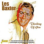Les Baxter Thinking Of You: The Definitive Baxter Collection