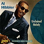 Al Hibbler Unchained Melody: The Definitive Singles Collection