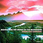 Manuel & The Music Of The Mountains Mountain Carnival