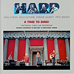 Arlo Guthrie Harp - A Time To Sing!: Historical 1984 Live Recording