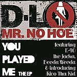 D-Lo You Played Me Ep