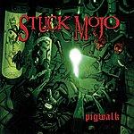 Stuck Mojo Pigwalk / Violated - Ep