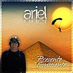 Ariel Presente Consciente (Feat. Sofia Solari) - Single