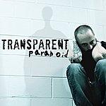 The Transparent Band Paranoid - Single