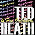 Ted Heath Introducing...