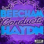 Royal Philharmonic Orchestra Beecham Conducts: Haydn