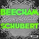 Royal Philharmonic Orchestra Beecham Conducts: Schubert