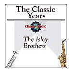 The Isley Brothers The Classic Years