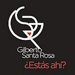 Gilberto Santa Rosa Estás Ahí