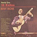 Beny Moré Serie Oro 15 Éxitos