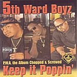 5th Ward Boyz Keep It Poppin (Chopped & Screwed)