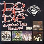 Do Or Die Greatest Hits (Screwed)