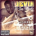 Devin The Dude The Dude (Chopped & Screwed)