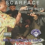 Scarface Mr. Scarface Is Back (Screwed & Chopped)