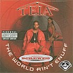 Tela The World Ain't Enuff (Screwed & Chopped)