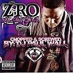 Z-Ro I'm Still Livin (Chopped & Screwed)
