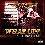 Pimp C What Up