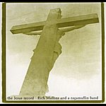 Rich Mullins The Jesus Record