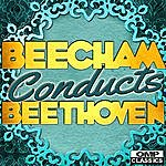 Royal Philharmonic Orchestra Beecham Conducts: Beethoven