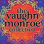 Vaughn Monroe The Vaughn Monroe Collection Vol. 1