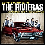 The Rivieras Let's Stomp With The Rivieras! Unissued 1964 Recordings