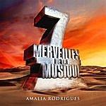Amália Rodrigues 7 Merveilles De La Musique: Amalia Rodrigues