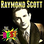Raymond Scott The Best Of