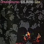 UK Subs Crash Course (Live 1980)