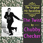 Chubby Checker The Original Hit Recording - The Twist