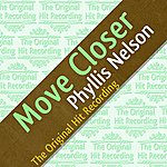 Phyllis Nelson The Original Hit Recording - Move Closer