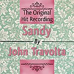 John Travolta The Original Hit Recording - Sandy