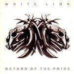 White Lion Return Of The Pride