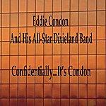 Eddie Condon Confidentially...It's Condon