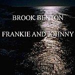 Brook Benton Frankie And Johnny