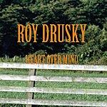 Roy Drusky Heart Over Mind