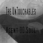The Untouchables Agent 00 Soul - Single