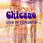 Chicago Live In Toronto