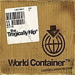 The Tragically Hip World Container (International Version)