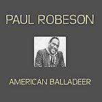 Paul Robeson American Baladeer