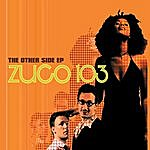 Zuco 103 The Other Side Ep
