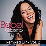 Bebel Gilberto Bebel Gilberto Remixed Ep (Volume Ll)