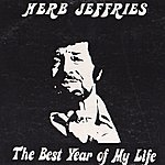 Herb Jeffries The Best Year Of My Life