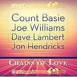 Count Basie Chains Of Love (Remastered)