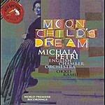 Michala Petri Moonchild's Dream