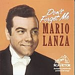 Mario Lanza Don't Forget Me